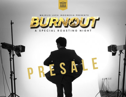 BURNOUT - A SPECIAL ROASTING NIGHT