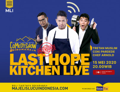 COMEDY #DIRUMAHAJA : LAST HOPE KITCHEN